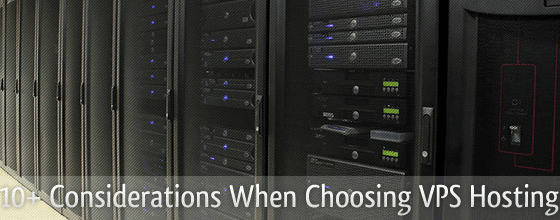 10+ Considerations When Choosing VPS Hosting