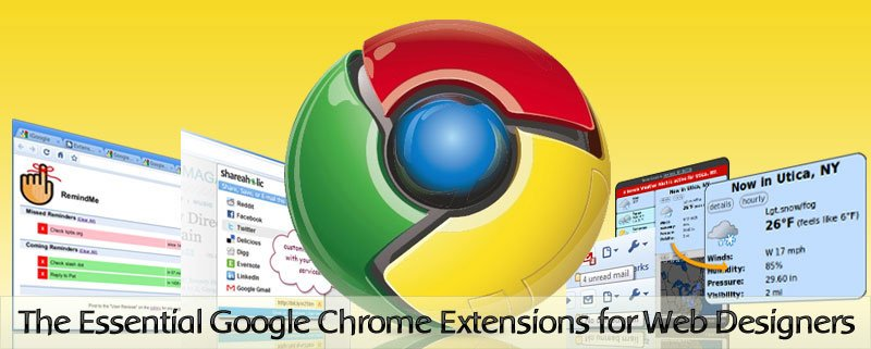 The Essential Google Chrome Extensions for Web Designers ...