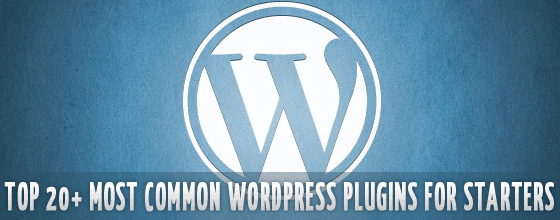 Top 20 Most Common WordPress Plugins for starters