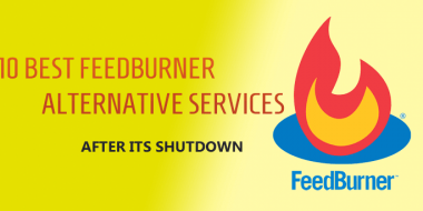 Top Best FeedBurner Alternative Services after its shutdown
