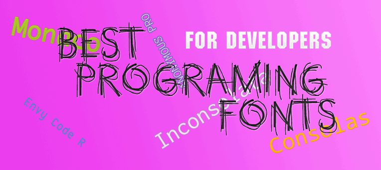Top 10 Best Programing Fonts for Developers