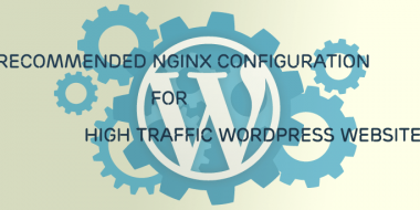 Recommended Nginx Configuration for High Traffic WordPress on Small VPS (512 RAM)
