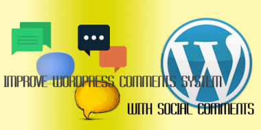 Improve WordPress Comments System with Social Comments