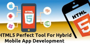 Why Is HTML5 Gaining Momentum As Hybrid Mobile App Development Tool?