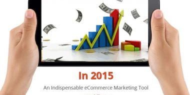 In 2015 Mobile App: An Indispensable eCommerce Marketing Tool