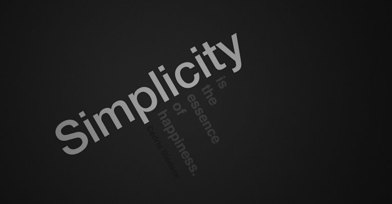 Keep simplicity at its best