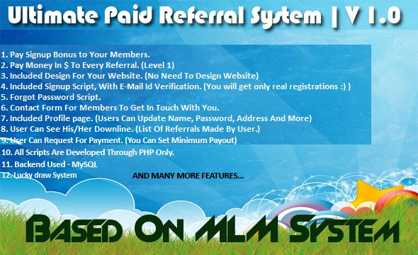 Ultimate Paid Referral System