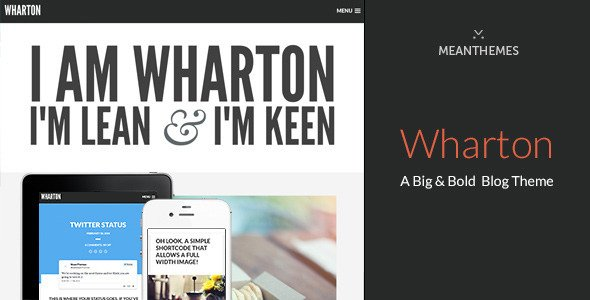 Wharton: A Big & Bold WordPress Blog Theme