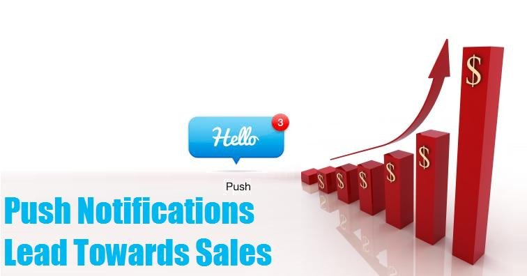Push Notifications Lead Towards Sales