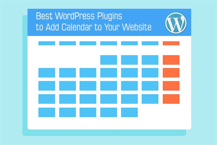 Best WordPress Plugins to Add Calendar to Your Website