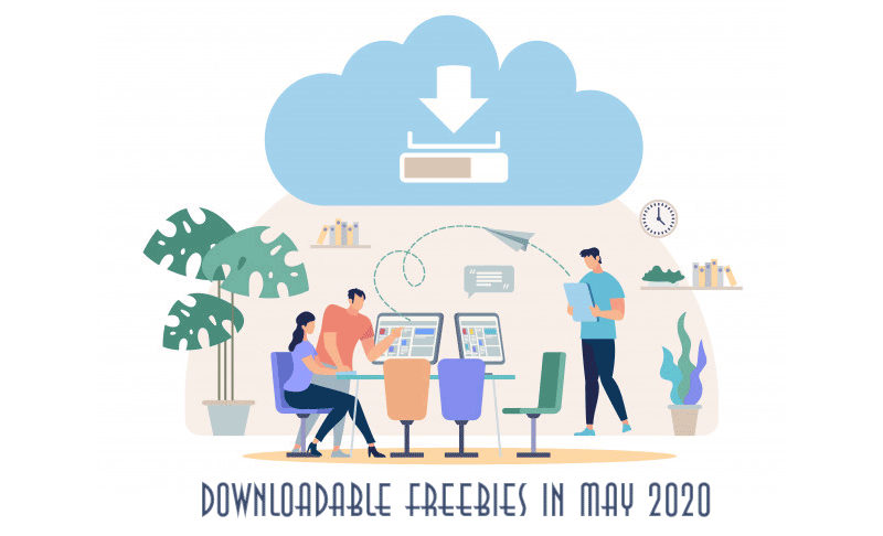 Downloadable Freebies in May 2020