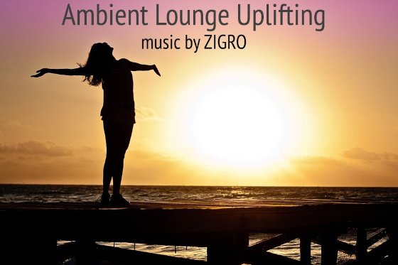 Ambient Lounge Uplifting