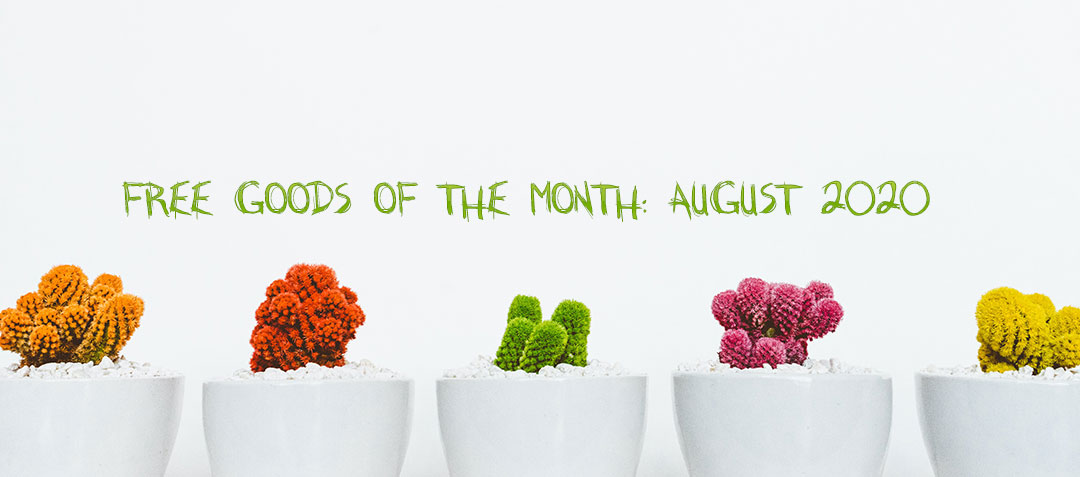 FREE Goods of the month: August 2020