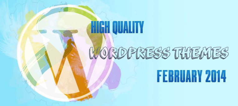 Hight Quality WordPress themes also FREE of February 2014