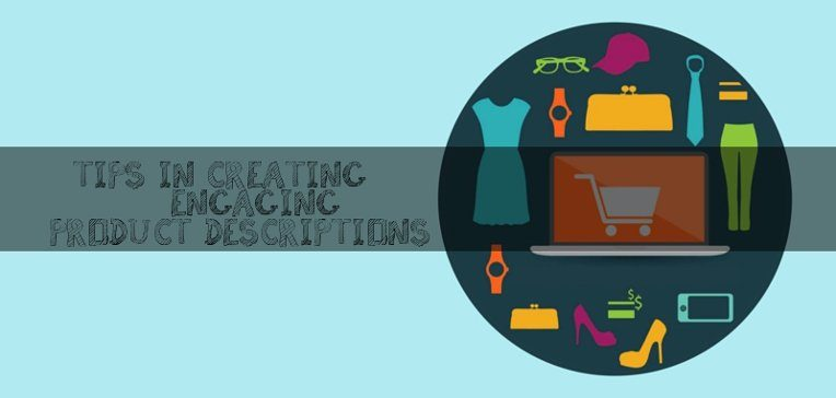 Creating Engaging Product Descriptions for Your ECommerce Site